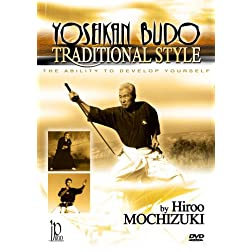Traditional Style Yoseikan Budo with Hiroo Mochizuki
