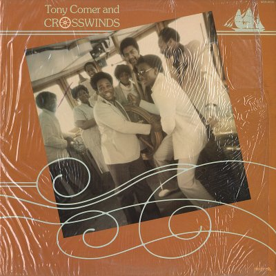 Tony Comer And Crosswinds by Tony Comer And Crosswinds