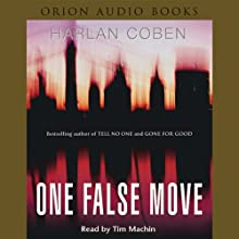 One False Move: Myron Bolitar, Book 5 | Livre audio Auteur(s) : Harlan Coben Narrateur(s) : Tim Machin