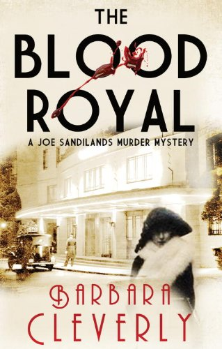 The Blood Royal: A Joe Sandilands Murder Mystery (Joe Sandilands Murder Mysteries)
