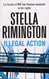 Illegal Action (Liz Carlyle, Band 3)