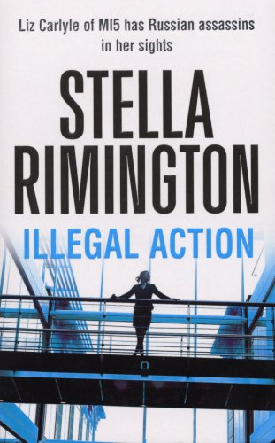 Illegal Action (Liz Carlyle, #3)
