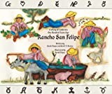 img - for Rancho San Felipe - A Story of California One Hundred Years Ago book / textbook / text book