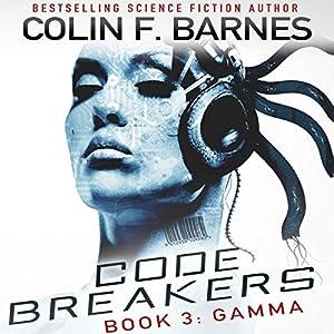 Code Breakers: Gamma Audiobook