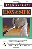 img - for Iron and Silk book / textbook / text book