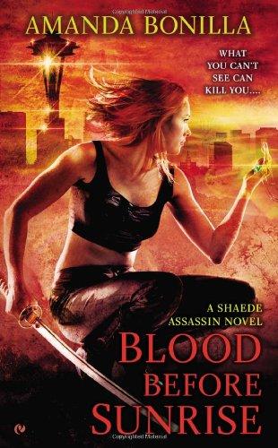 Image of Blood Before Sunrise: A Shaede Assassin Novel