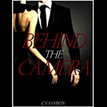 Behind the Camera (       UNABRIDGED) by C.S. Samson Narrated by Kamryn Russell