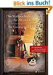 Das Weihnachtsliederbuch für Alt und...