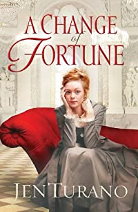 (FREE on 10/2) A Change Of Fortune by Jen Turano - http://eBooksHabit.com