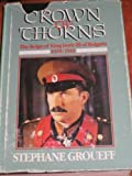 img - for Crown of Thorns: The Reign of King Boris III of Bulgaria, 1918-1943 book / textbook / text book