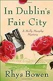 In Dublin's Fair City (Molly Murphy Mysteries)