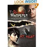 Werewolf Whisperer Vampire Story ebook