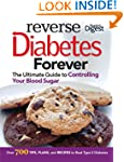 Reverse Diabetes Forever: Your Ultima...