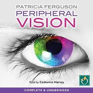 Peripheral Vision Audiobook