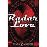 Radar Love: Ultimate Hustle (Volume 1) ~ Jason Christie
