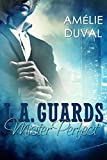 Image de L.A. Guards: Mister Perfect (Liebesroman)