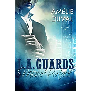 L.A. Guards: Mister Perfect (Liebesroman)