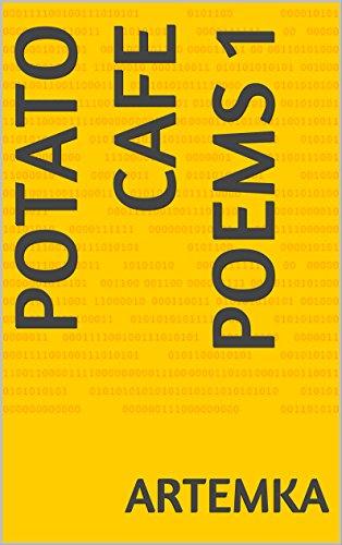 Potato cafe poems 1 by artemka