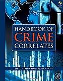 img - for Handbook of Crime Correlates book / textbook / text book