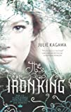 Julie Kagawa The Iron King (The Iron Fey)