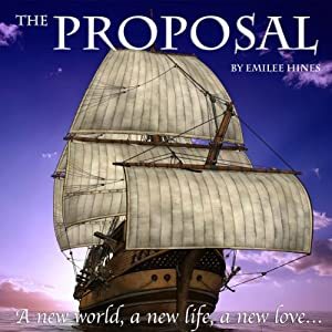 The Proposal | [Emilee Hines]