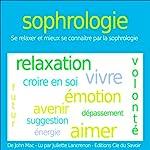 Sophrologie - se relaxer et mieux se connaître par la sophrologie | John Mac