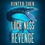 Loch Ness Revenge | Hunter Shea