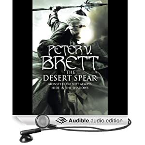 The Desert Spear: Demon Trilogy, Book 2 (Unabridged)