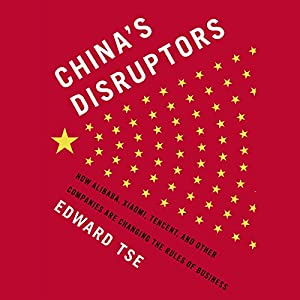 China's Disruptors Audiobook