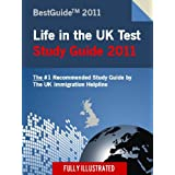 2011 Life In The UK Test Study Guide / 2011 Life In the UK Exam Study Guide (Best Guides 2011): Special Amazon Kindle Edition (No Kindle Device Required!)by Chris M. Hong