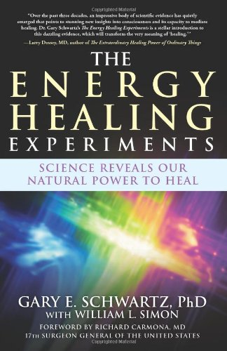 the-energy-healing-experiments-science-reveals-our-natural-power-to-heal