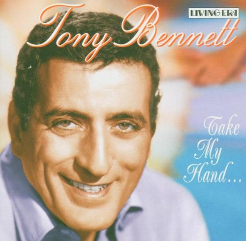 TONY BENNETT - Take My Hand ... - Zortam Music