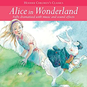 Alice in Wonderland (Dramatised) Audiobook