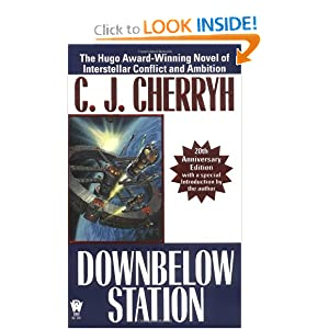 Downbelow Station (20th Anniversary) (Daw Book Collectors) by C. J. Cherryh