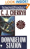 Downbelow Station (20th Anniversary) (Daw Book Collectors)