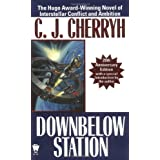 Downbelow Station (20th Anniversary) (Daw Book Collectors) ~ C. J. Cherryh