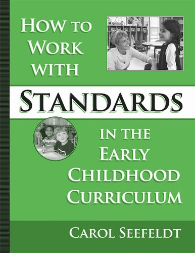 How To Work With Standards In The Early Childhood...