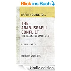 The Arab-Israeli Conflict: The Palestine War 1948 (Guide To...) (English Edition)