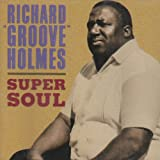 echange, troc Richard Groove Holmes - Super Soul