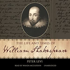 The Life and Times of William Shakespeare | Livre audio