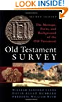 Old Testament Survey: The Message, Fo...