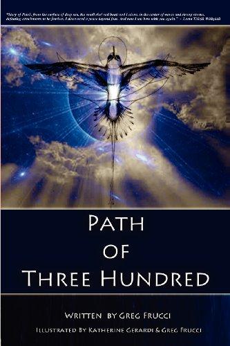Path of Three Hundred (Volume 1)