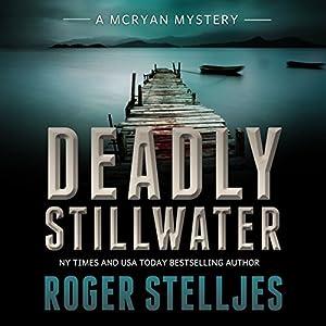 Deadly Stillwater Audiobook