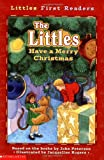 The Littles Have a Merry Christmas (Little First Readers) (0439424984) by Peterson, John