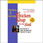 The Best of a 3rd Serving of Chicken Soup for the Soul: Stories to Open the Heart and Rekindle the Spirit | Jack Canfield,Mark Victor Hansen