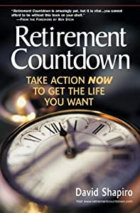 Retirement Countdown: Take Action Now to Get the Life You Want from FT Press