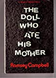 The Doll Who Ate His Mother: A Novel of Modern Terror
