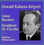 Anton Bruckner - Symphonie Nr. 4 Es - Dur 'Romantische'
