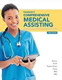Pearsons Comprehensive Medical Assisting Plus MyHealthProfessionsLab with Pearson etext--Access Card Package (3rd Edition)