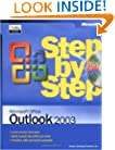 Microsoft� Office Outlook� 2003 Step by Step (Step By Step (Microsoft))